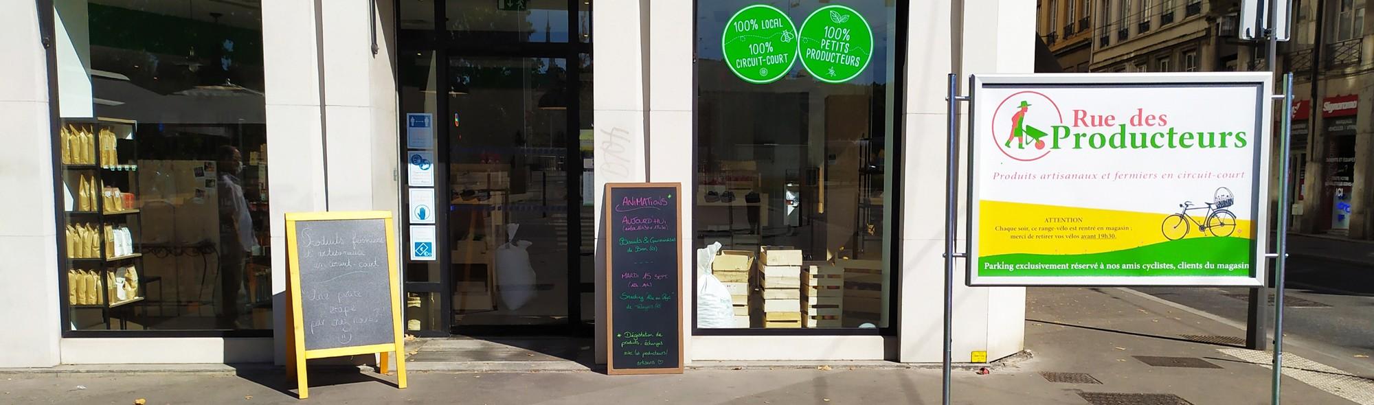 Nouveau magasin Rue des Producteurs